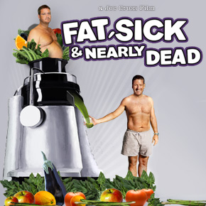 Film: Fat, Sick & Nearly Dead